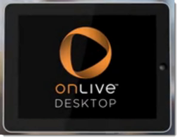 onlive-desktop Windows 7 iPad